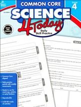 Common Core Science 4 Today, Grade 4