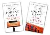 Why Johnny Can't Sing and Why Johnny Can't Preach