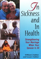 In Sickness and in Health: Strengthening Your Marriage When Your Spouse is Ill