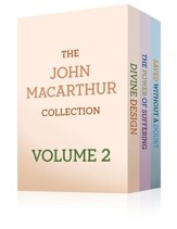 The John MacArthur Collection Volume 2: Divine Design, Saved without a Doubt, The Power of Suffering - eBook
