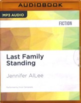 Last Family Standing - unabridged audio book on MP3-CD