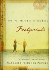 Footprints: The True Story Behind the Poem
