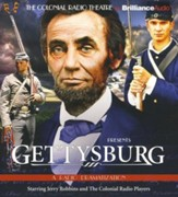 Gettysburg: A Radio Dramatization - Unabridged Audiobook on CD