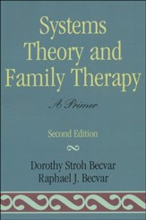Systems Theory and Family Therapy: A Primer, 2nd Edition