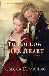 To Follow Her Heart (The Southold Chronicles Book #3): A Novel - eBook