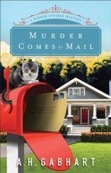 Murder Comes by Mail (The Hidden Springs Mysteries Book #2): A Hidden Springs Mystery - eBook