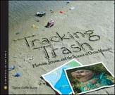 Tracking Trash