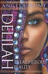 Delilah (A Dangerous Beauty Novel Book #3): Treacherous Beauty - eBook