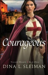 Courageous (Valiant Hearts Book #3) - eBook
