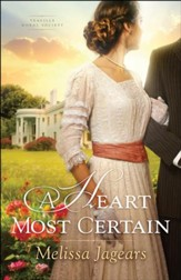 A Heart Most Certain #1, Teaville Moral Society series - eBook
