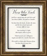Those Who Teach Framed Art