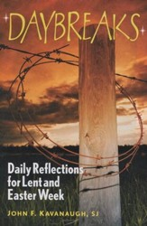 Daybreaks: Daily Reflections for Lent and Easter (Theme: Responsibilty to Others)