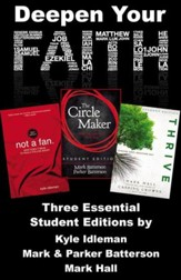 Deepen Your Faith: Three Essential Student Editions by Kyle Idleman, Mark and Parker Batterson, and Mark Hall - eBook