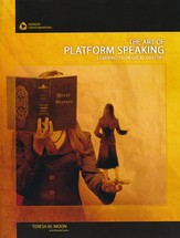 The Art of Platform Speaking: Learning from Great  Orators