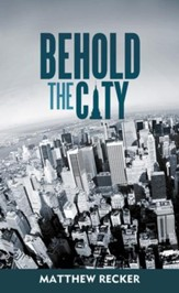 Behold the City - eBook