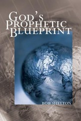 God's Prophetic Blueprint - eBook