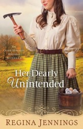 Her Dearly Unintended (With This Ring? Collection): An Ozark Mountain Romance Novella - eBook