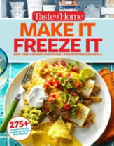 Taste of Home Make It Freeze It: 295 Make-Ahead Meals that Save Time & Money - eBook