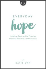 Everyday Hope: Holding Fast to His Promise - eBook