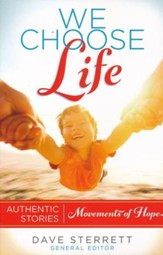 We Choose Life: Authentic Stories, Movements of Hope - eBook