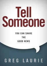 Tell Someone: You Can Share the Good News - eBook
