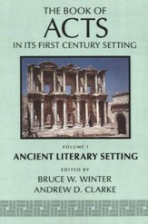 The Book of Acts in Its Ancient Literary Setting - eBook