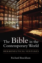 The Bible in the Contemporary World: Hermeneutical Ventures - eBook