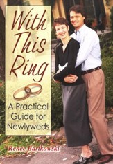 With This Ring: a Practical Guide for Newlyweds