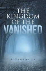 The Kingdom of the Vanished: A Stranger - eBook