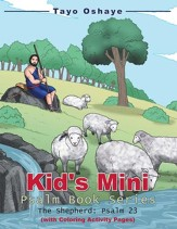 Kid's Mini Psalm Book Series: The Shepherd: Psalm 23 - eBook