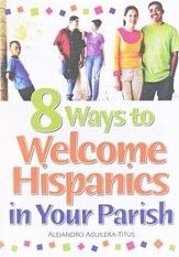 8 Ways to Welcome Hispanics in Your Parish