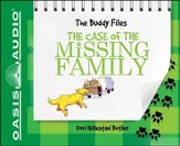 The Case of the Missing Family: The Buddy Files Unabridged Audiobook on CD