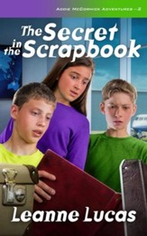 The Secret in the Scrapbook (Book 2 in The Addie McCormick  Adventures Series)