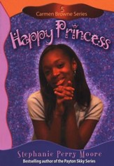 Carmen Browne Series #5: Happy Princess