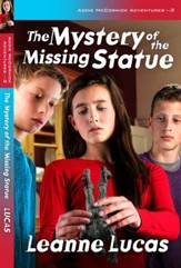 The Addie McCormick Adventures Series, Volume 3: The Mystery  of the Missing Statue