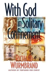 With God in Solitary Confinement - eBook