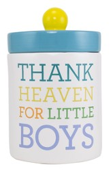 Thank Heaven For Little Boys Jar