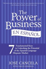 The Power of Business en Espanol, The EPB: 7 Fundamental Keys to Unlocking the Potential of the Spanish-Language Hispanic Market - eBook