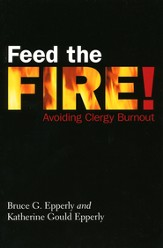 Feed the Fire! Avoiding Clergy Burnout