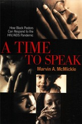 Time to Speak, A: How Black Pastors Can Respond to the HIV/AIDS Pandemic