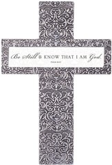 Be Still and Know That I Am God Tabletop Cross