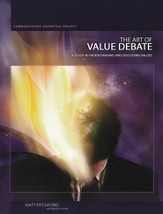 The Art of Value Debate: A Study in Understanding and Discussing Values