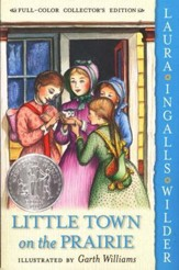 Little Town on the Prairie: Little House on the Prairie Series #7 (Full-Color Collector's Edition, softcover)