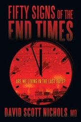 Fifty Signs of the End Times: Are We Living in the Last Days? - eBook