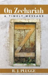 On Zechariah: A Timely Message - eBook