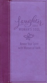 Laughter for a Woman's Soul, Deluxe Revive Your Spirit with Women of Faith