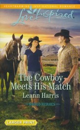 The Cowboy Meets His Match, Large Print