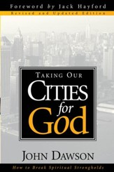Taking Our Cities For God - Rev: How to break spiritual strongholds - eBook