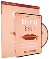 Keep It Shut--Study Guide with DVD
