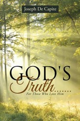 God's Truth.......: For Those Who Love Him - eBook
